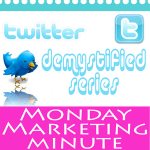 Post image for Monday Marketing Minute #48~Twitter Brand Development for Artists