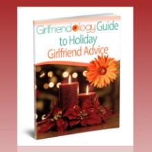 Friendship-Girlfriendology-Guide-to-Holiday-Girlfriend-Advice