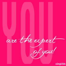 YOU are the Expert of you!!! by @Inspirista #BalanceBook