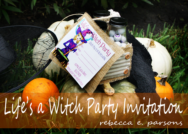 Life's a Witch Party Invitation