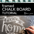 framed chalk board tutorial