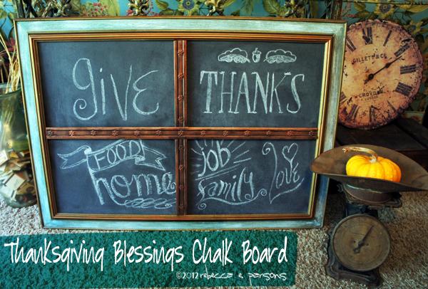 Thanksgiving Blessings Chalk Board DIY Thanksgiving Chalk Board Tutorial