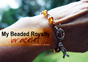 My Beaded Royalty Mommy Bracelet ~ A Perfect Christmas Gift