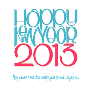 Happy New Year Greetings 2013 ~ A Year of Sweet Surprises