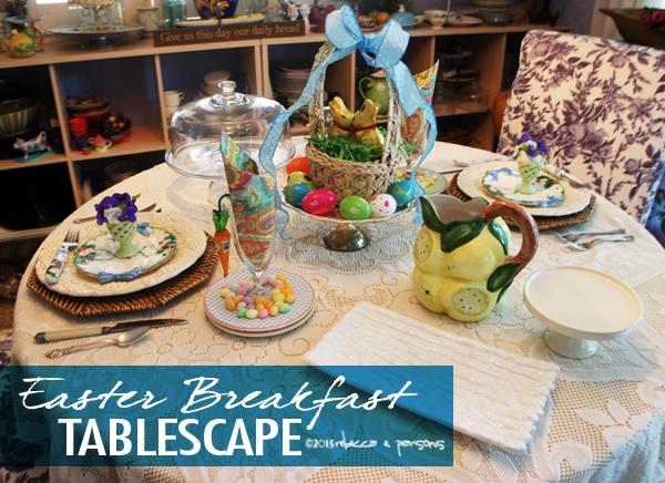 Easter Breakfast Tablescape