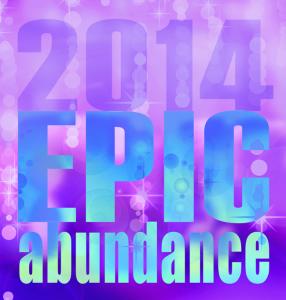 Having My Way with Words Yet Again ~ Epic Abundance Manifesto