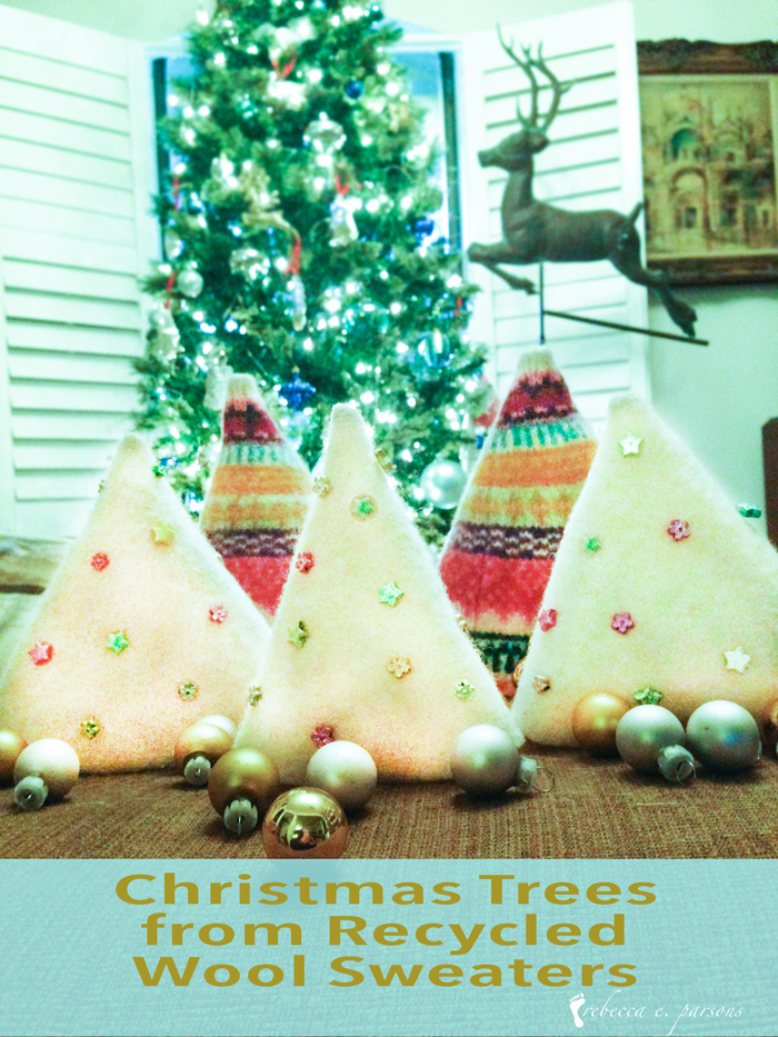Christmas Trees from Recycled Wool Sweaters ~ Tutorial