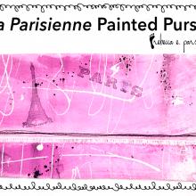 La Parisienne Painted Purses