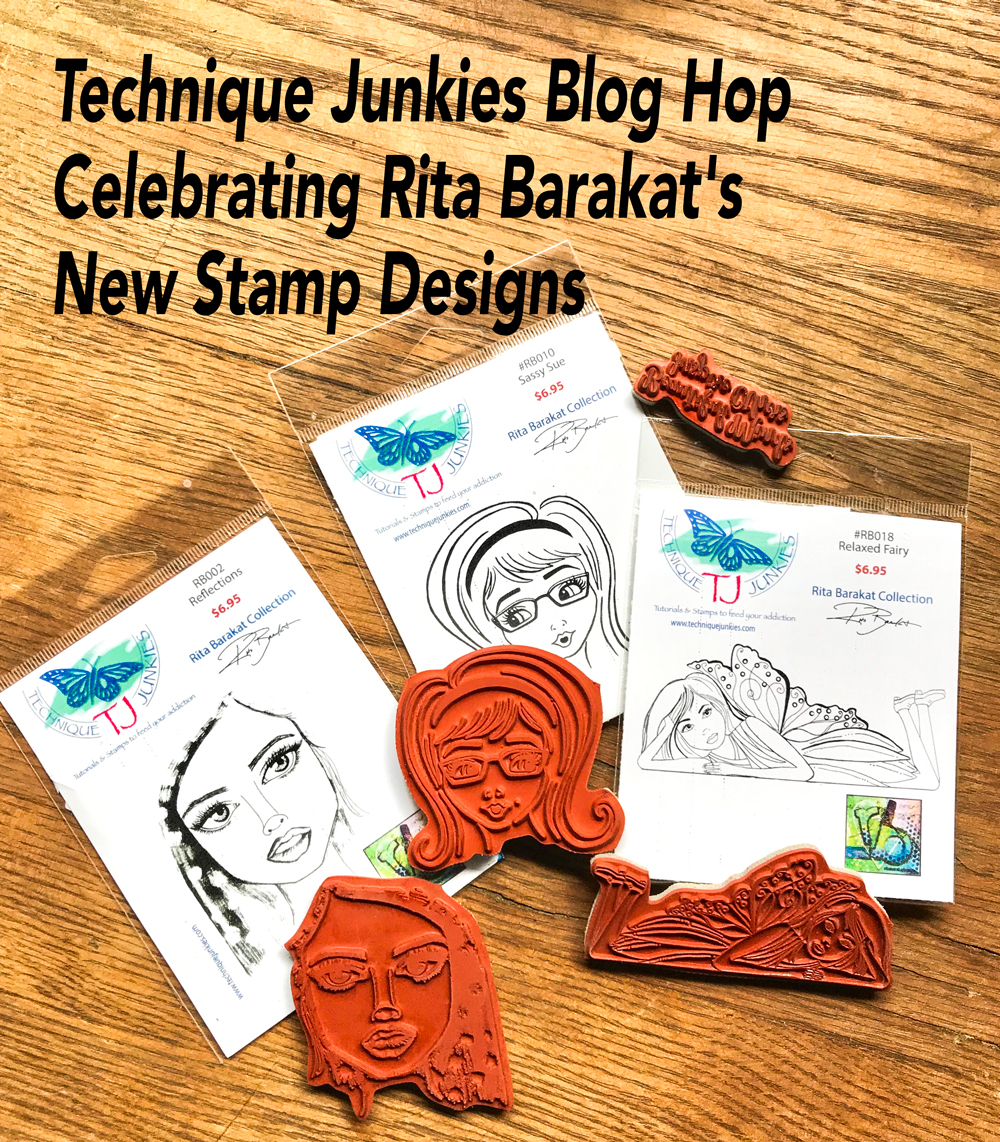 Some rubber stamps for Technique Junkies Blog Hop Celebrating Rita Barakat's New Stamp Designs!