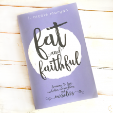 Book Review and Giveaway: Fat and Faithful